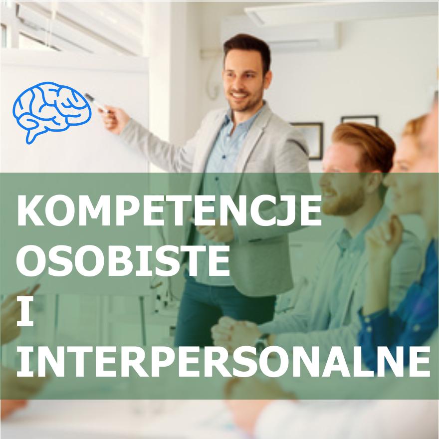 kompetencje osobiste i interpersonalne