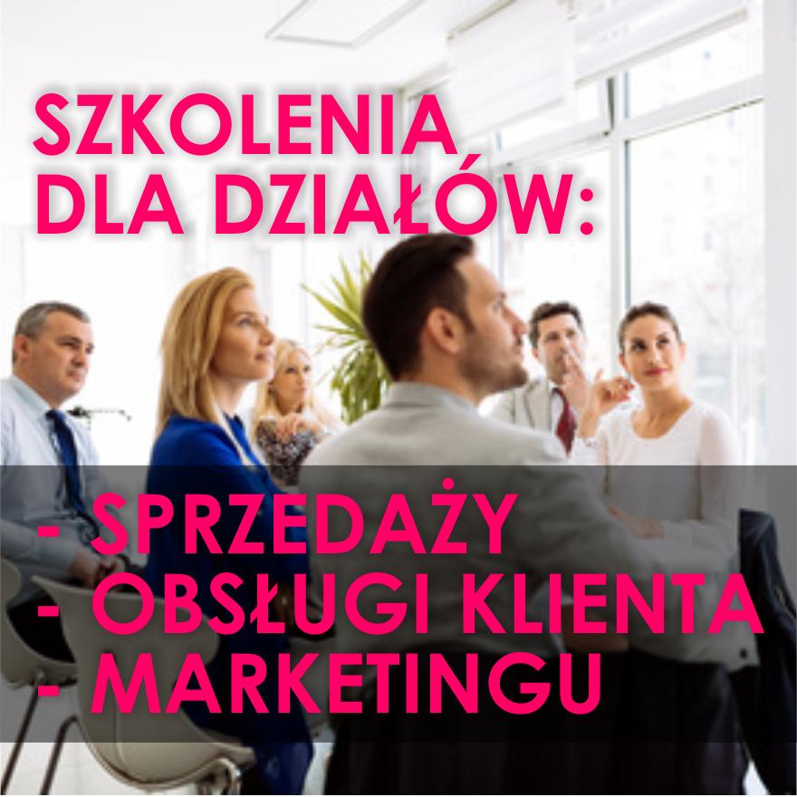 szkolenia handlowe dla działów sprzedaży obsugi klienta marketingu